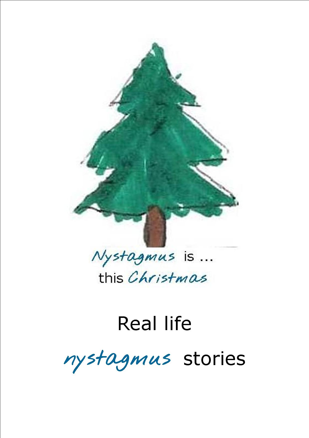 Real life nystagmus stories