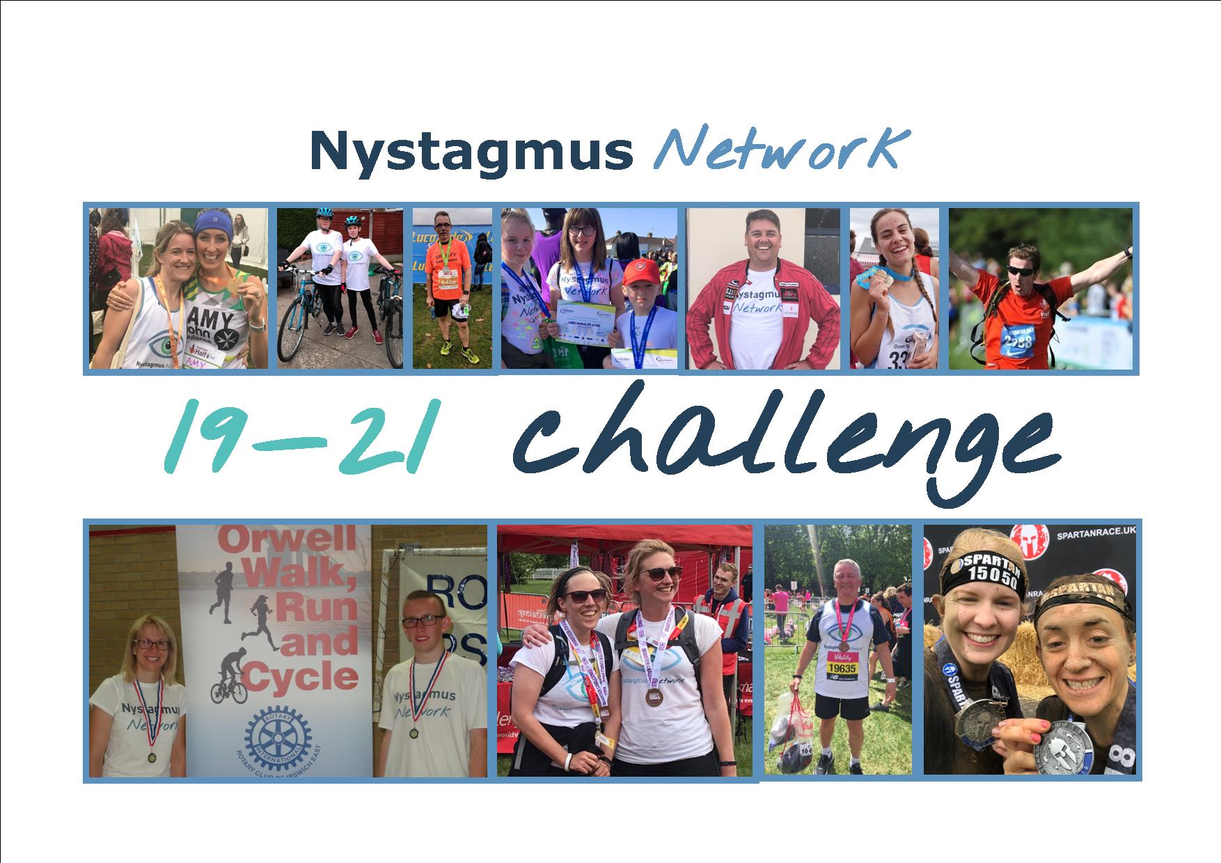 12 thumbnail images of people taking part in running, walking or cycling challenes and the words Nystagmus Network 19 - 21 challenge