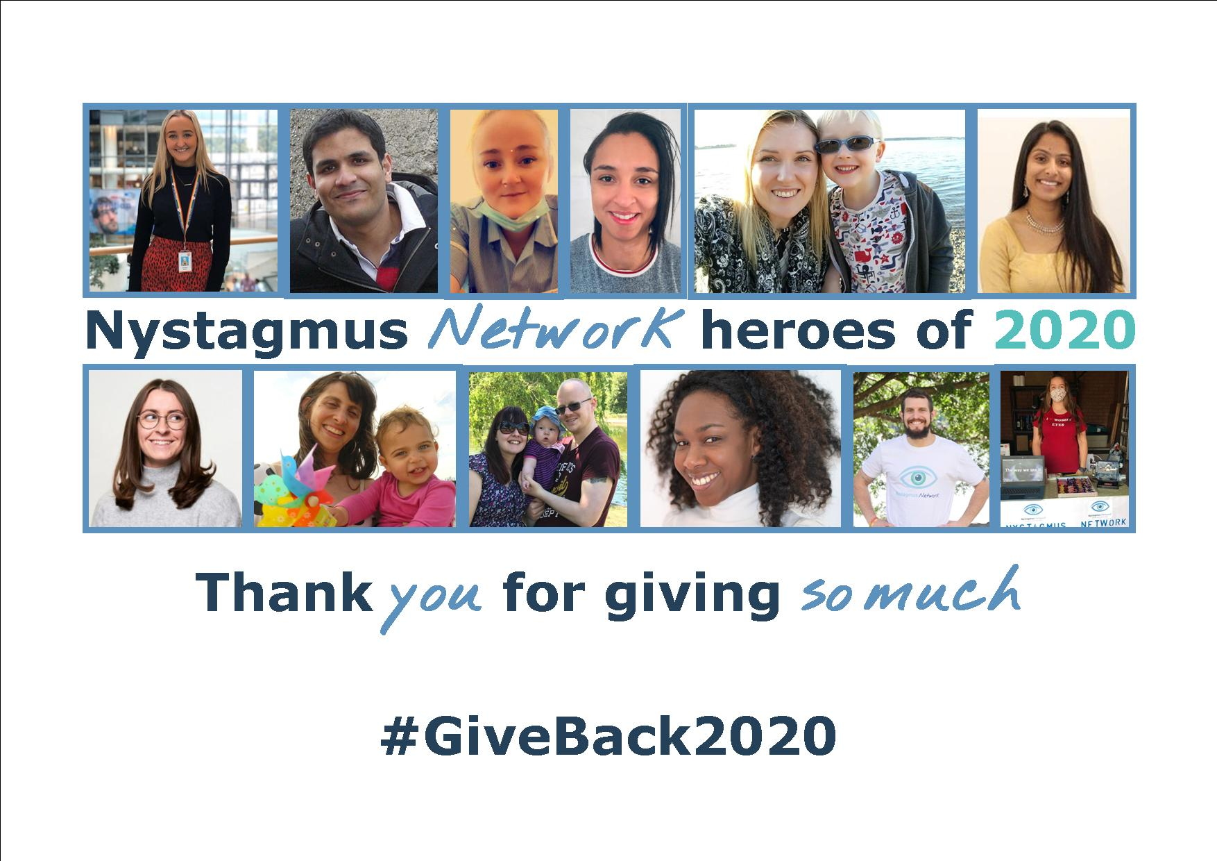 12 thumbnail images of people who have given so much to the Nystagmus Network and the nystagmus community in 2020.