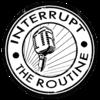 Interrupt the Routine logo