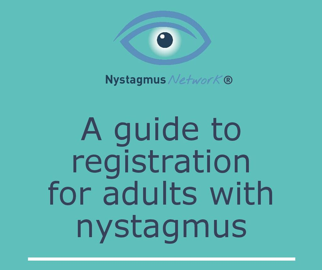 The front cover of the Nystagmus Network guide to nystagmus and registration