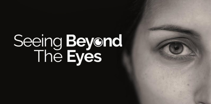 Seeing Beyond The Eyes
